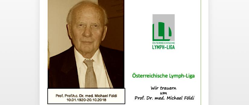 Nachruf Prof. Prof. h. c. Dr. med. Michael Földi